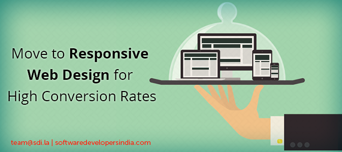 Move to Responsive Web Design for High Conversion Rates