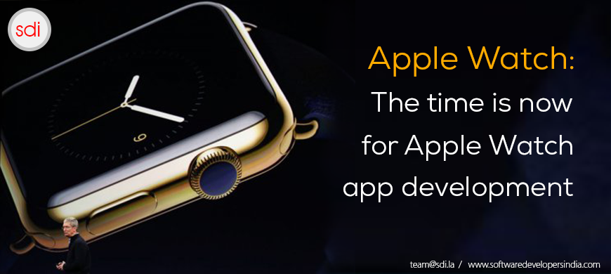 Apple Watch: The time is now for Apple Watch app development