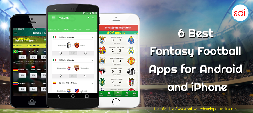 6 Best Fantasy Football Apps For Android & IPhone