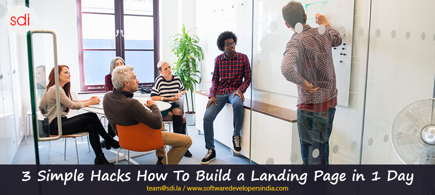 3 Simple Hacks: How to Build a Landing Page in 1 Day