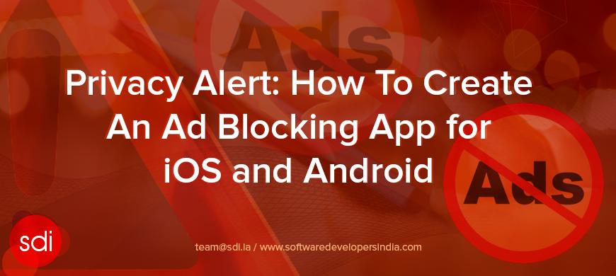 Create Ad Blocking app