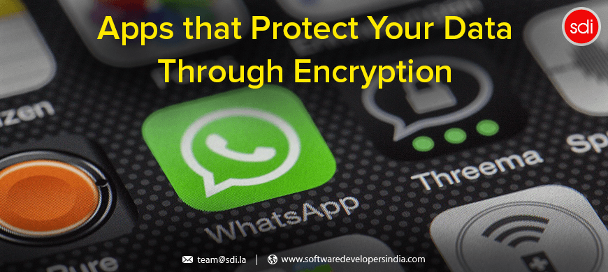 Apps that Protect Your Data Through Encryption