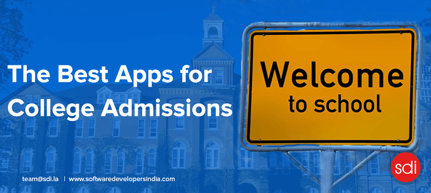 The Best Apps for College Admissions